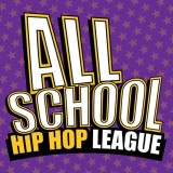 all school hip hop league